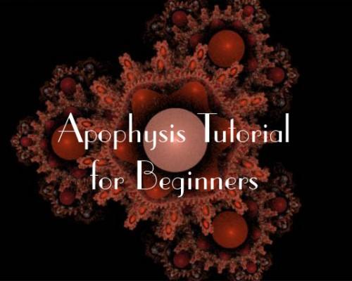 Apophysis Tutorial for Beginners